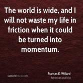 frances-e-willard-activist-the-world-is-wide-and-i-will-not-waste-my